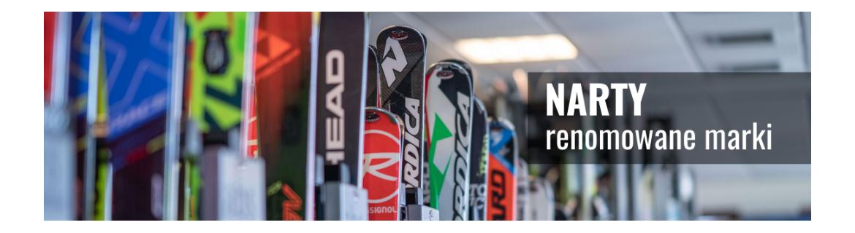 Oferujemy narty biegowe, narty zjazdowe oraz buty i wiązania